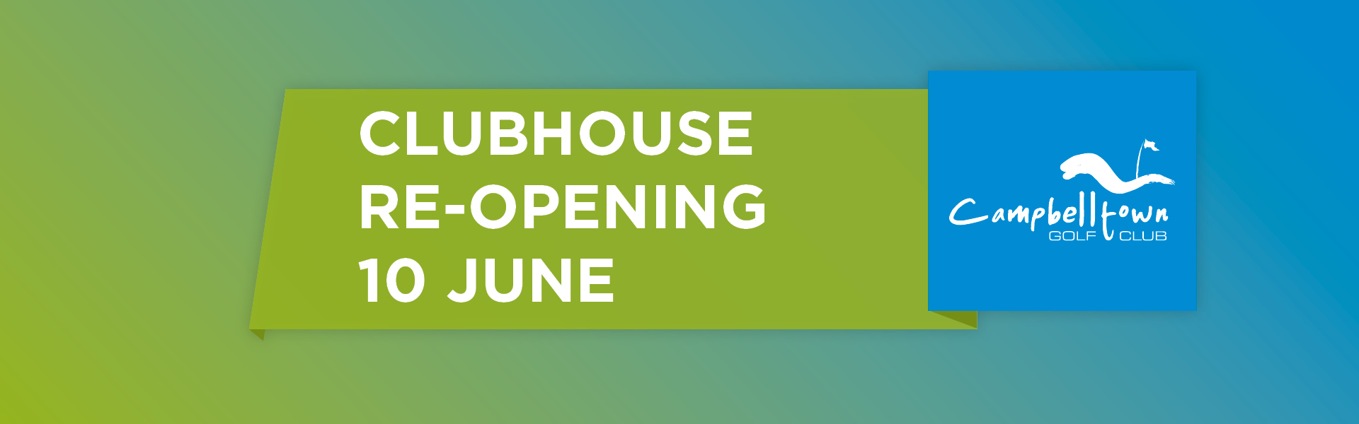 Clubhouse Reopening 10 June 2020 !